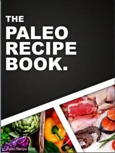 The Paleo Recipe Book