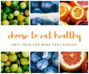 choose to eat healthy