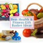 Best Health and Fitness Gift Basket Ideas